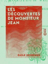 Les Découvertes de monsieur Jean