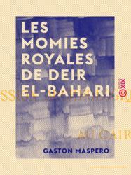 Les Momies royales de Deir El-Bahari