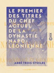 Le Premier des Titres du chef actuel de la dynastie napoléonienne