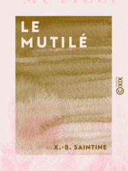 Le Mutilé