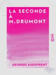 La Seconde à M. Drumont