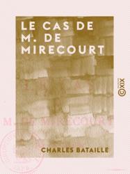 Le Cas de M. de Mirecourt