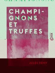 Champignons et Truffes