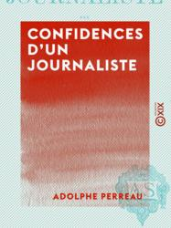 Confidences d'un journaliste