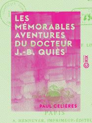 Les Mémorables Aventures du docteur J.-B. Quiès