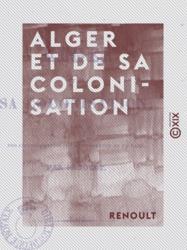 Alger et de sa colonisation