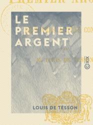 Le Premier Argent
