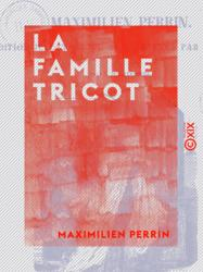 La Famille Tricot