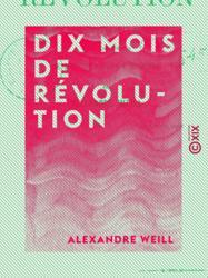 Dix mois de révolution