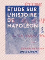 Étude sur l'histoire de Napoléon