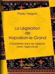La Législation de Napoléon-le-Grand
