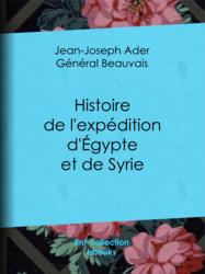 Histoire de l'expédition d'Égypte et de Syrie