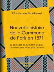 Nouvelle histoire de la Commune de Paris en 1871