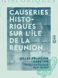Causeries historiques sur l'île de la Réunion