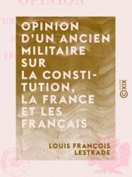 Opinion d'un ancien militaire sur la Constitution, la France et les Français