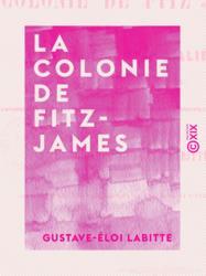 La Colonie de Fitz-James