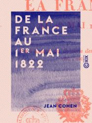 De la France au 1er mai 1822