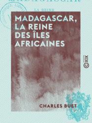 Madagascar, la reine des îles africaines