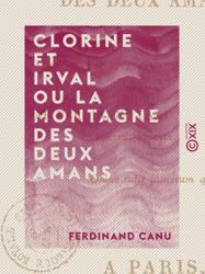 Clorine et Irval ou la Montagne des deux amans