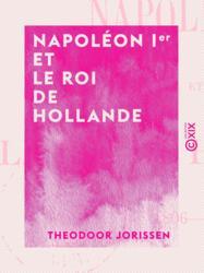 Napoléon Ier et le roi de Hollande