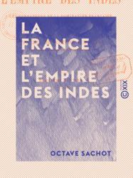 La France et l'Empire des Indes