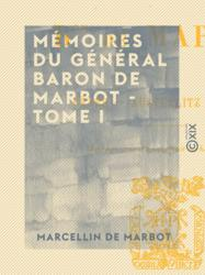 Mémoires du général baron de Marbot - Tome I