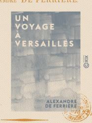 Un voyage à Versailles