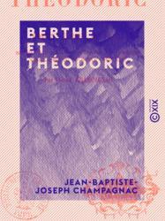Berthe et Théodoric