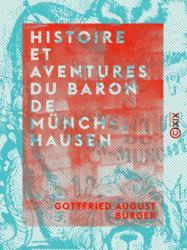 Histoire et aventures du Baron de Münchhausen