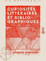 Curiosités littéraires et bibliographiques