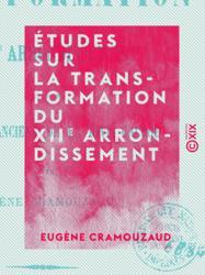 Études sur la transformation du XIIe arrondissement