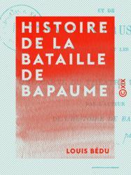 Histoire de la bataille de Bapaume