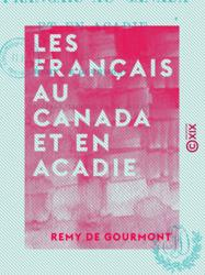 Les Français au Canada et en Acadie