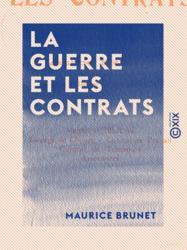 La Guerre et les contrats