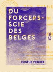 Du forceps-scie des Belges