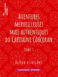 Aventures merveilleuses mais authentiques du Capitaine Corcoran