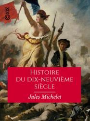 Histoire du dix-neuvième siècle