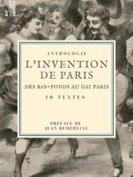 L'Invention de Paris : des bas-fonds au Gai Paris