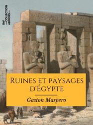 Ruines et paysages d'Égypte