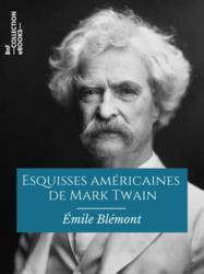 Esquisses américaines de Mark Twain