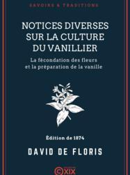 Notices diverses sur la culture du vanillier